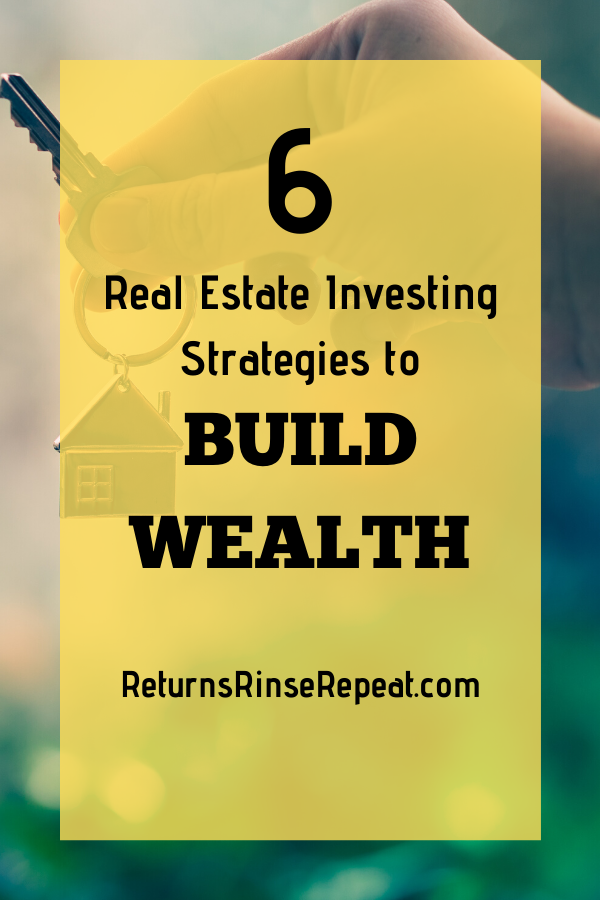 Real Estate Strategies to Build Wealth